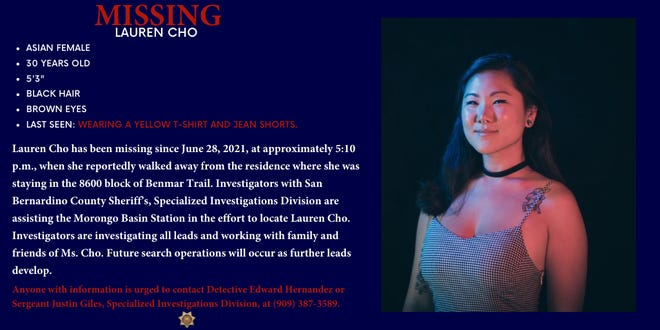 Lauren Cho, a 30-year-old New Jersey resident, has been missing since June 28, when she left the residence where she was staying in Yucca Valley.