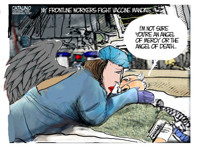 Cartoonist Ken Catalino's take on the COVID-19 vaccination mandate for healthcare workers.