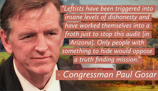 Rep. Paul Gosar has been strangely silence since the results of Arizona's audit show Joe Biden won the election.