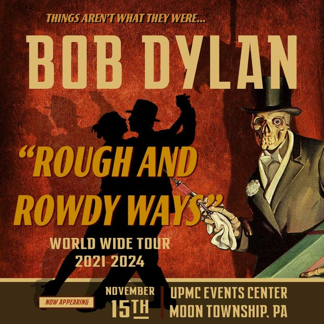 """A promotional image for Bob Dylan's """"Rough and Rowdy Ways"""" tour"""