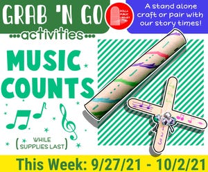 This week's Grab 'n Go Activity for kids is Music Counts craft. People can stop by the Children's Library at any time to pick one up.