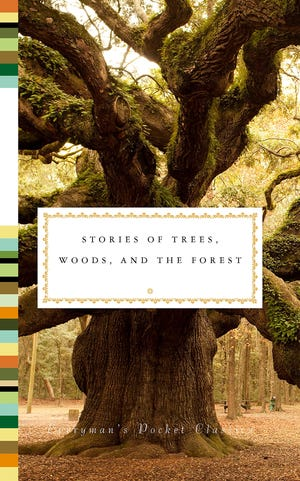 """""""Stories of Trees, Woods, and the Forest"""" edited by Fiona Stafford"""
