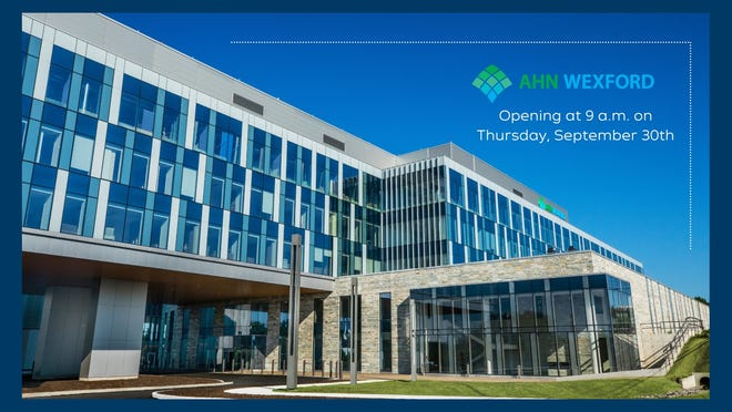 AHN Wexford opened Sept. 30 in Pine Township.