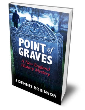 """J. Dennis Robinson has published a new book, """"Point of Graves,"""" and will hold a book launch on Oct. 7."""