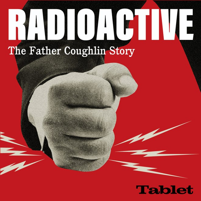 """Detroit journalist Andrew Lapin is the host and creator of """"Radioactive: The Father Coughlin Story,"""" a podcast about the rise and fall of Father Charles Coughlin, who earned the nickname the father of hate radio."""