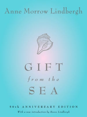 First published in 1955, Anne Morrow Lindbergh's 'Gift from the Sea' was reissued in a special 50th-anniversary edition in 2005.