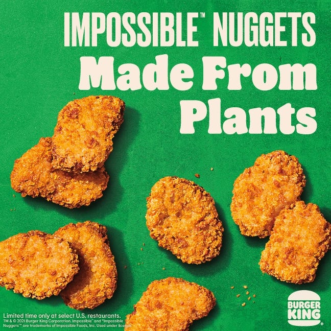 Burger King Debuts Impossible nuggets in Des Moines, Boston and Miami markets, Oct. 6, 2021.