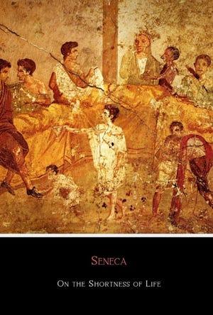 """On the Shortness of Life"" by Seneca."