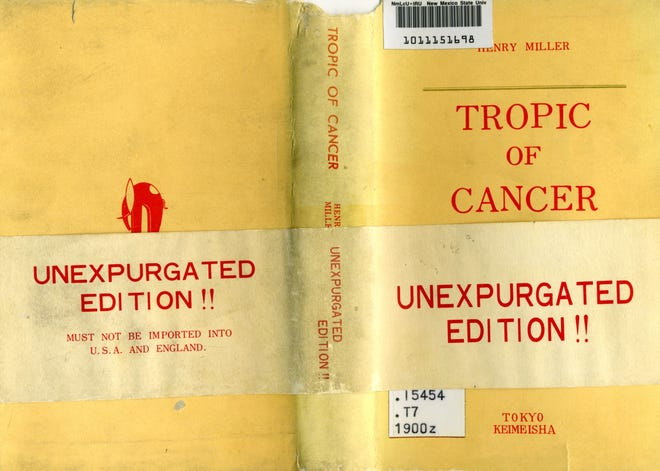 """The dust jacket of this 1953 edition of """"The Tropic of Cancer,"""" printed by Tokyo publisher Keimeisha, indicates to purchasers the work is uncensored and not for import into the U.S.A. or England"""
