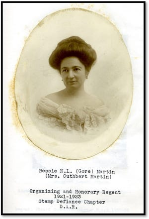Bessie Newsom Ledford Gore Martin, the organizing regent of the local Stamp Defiance Chapter, National Society Daughters of the American Revolution.