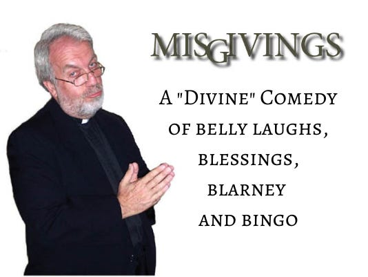 """Local actor Dave Kane will present his comedic one-man show """"Misgivings,"""" an exploration of stories and one-liners about growing up Catholic, at 7:30 p.m. Oct. 22 at the Marilyn Rodman Performing Arts Center, 1 School St., Foxborough."""