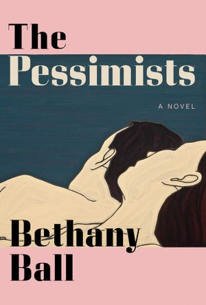 """Cover of the 2021 novel """"The Pessimists"""" by Bethany Ball."""